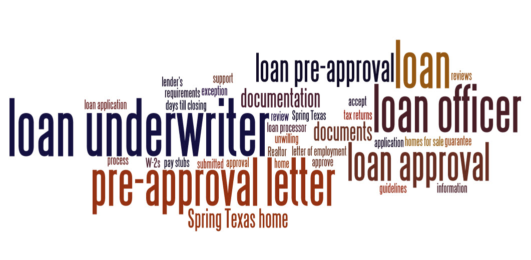 PreApproval Does Not Guarantee You A Loan  Spring Texas Real