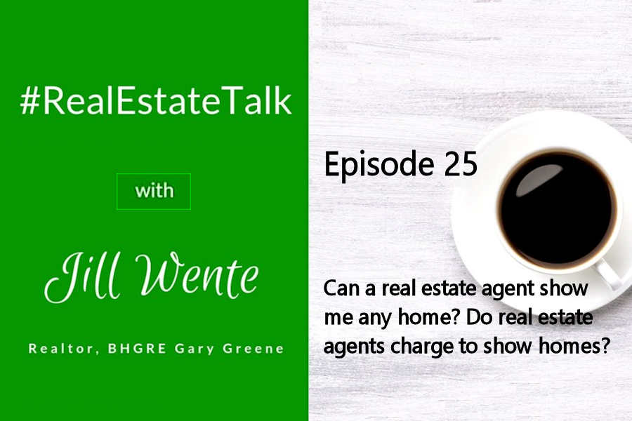 Can a real estate agent show me any home