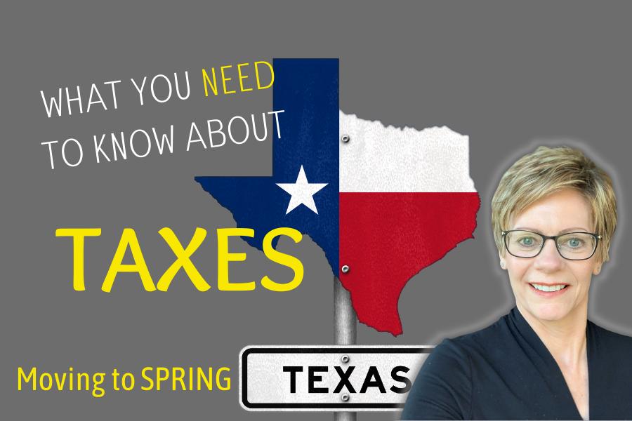 Spring Texas real estate taxes - Relocating to Spring TX